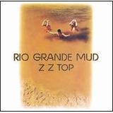 Zz Top Rio Grande Mud [cd Importado Original Lacrado ]